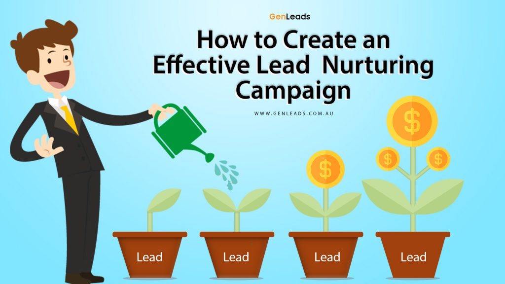 How to Create an Effective Lead Nurturing Campaign